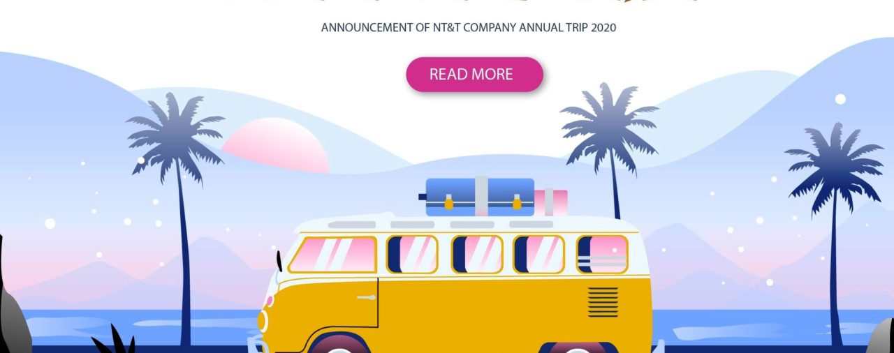 ANNOUNCEMENT OF NT&T COMPANY ANNUAL TRIP 2020